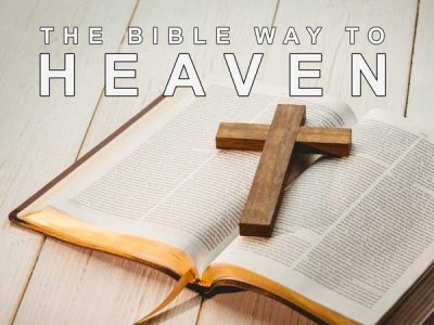 The Bible Way to Heaven